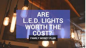 led lights worth the cost how to calculate your led savings in 5
