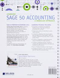 learning sage 50 accounting a modular approach with printed