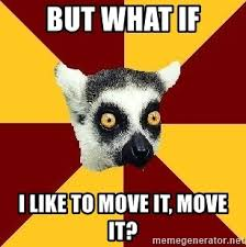 Lemur Meme - images lemur meme move it