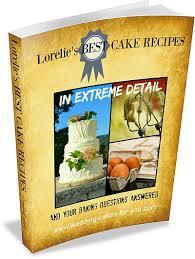 lorelie u0027s best wedding cake recipes in extreme detail