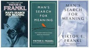 Seeking Meaning Vision Overcomes Hardship In S Search For Meaning By Viktor