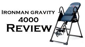 ironman gravity 4000 inversion table ironman gravity 4000 inversion table review youtube
