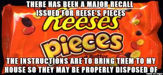 Reese Meme - candy recalled meme on imgur