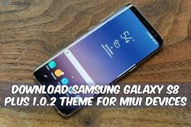 miui theme zip download download samsung galaxy s8 plus theme for miui devices v 1 1