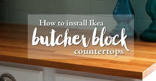 how to install butcher block countertops how to install ikea butcher block countertops weekend craft