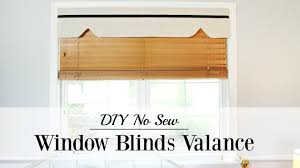 Blind Valance Diy No Sew Window Blinds Valance Youtube