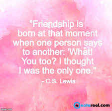 18 wonderful friendship quotes to with your true friends