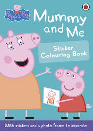 peppa pig mummy and me sticker colouring book unknown