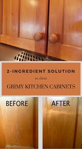 how to clean soiled kitchen cabinets 2 ingredient solution to clean grimy kitchen cabinets