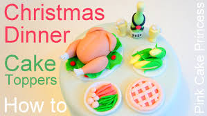 Cake Decorating Figures How To Make Christmas Dinner Cake How To Make Miniature Turkey Dinner
