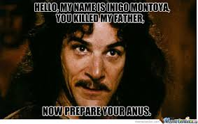 Inigo Montoya Meme - inigo montoya by phudilon meme center