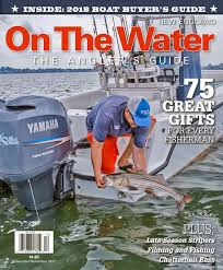 on the water the angler u0027s guide to the northeast