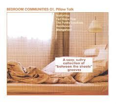 sexy bedroom talk bedroom communities vol 1 pillow talk various artists songs