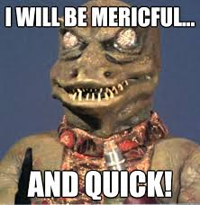 Meme Quick - i will be mericful and quick things not to say to your wife if
