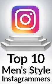top 10 men u0027s style instagrammers 160 of the best instagram