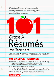 Resume For Teachers Job by 101 Grade A Resumes For Teachers Rebecca Anthony Gerald Roe