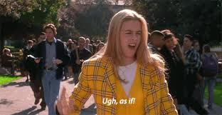 Clueless Movie Meme - 35 clueless quotes that make everyday life worth living thought