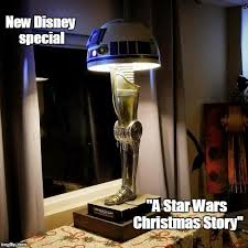 Star Wars Christmas Meme - new disney special a star wars christmas story meme
