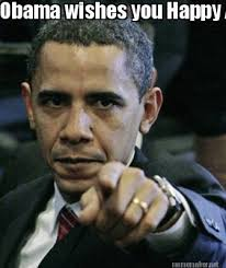 Everywhere Meme Maker - meme maker obama wishes you happy anniversary meme maker