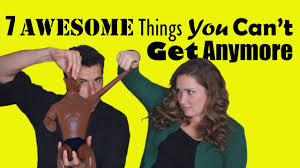 7 awesome things you can t get anymore