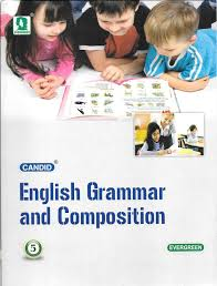 evergreen candid english grammar and composition 5 english textbook