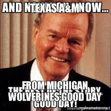 Texas A M Memes - texas a m from michigan wolverines good day make a meme