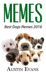 Dog Funny Meme - com memes best dogs memes 2016 memes dog memes funny