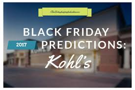 kohl s ps4 black friday kohl u0027s black friday 2017 money savings deals here black