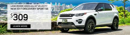 land rover price 2017 land rover honolulu 2016 2017 luxury off road suvs in hawaii