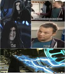 Emperor Palpatine Meme - emperor palpatine by rhastas meme center