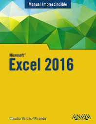 excel 2016 manual imprescindible claudia valdes miranda