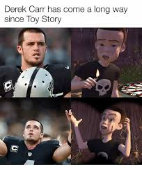 Derek Meme - derek carr has come a long way since toy story meme on me me