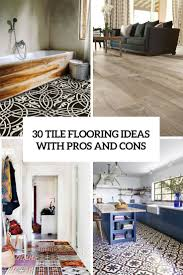 Ceramic Tile Flooring Pros And Cons Ceramic Tile Flooring Pros And Cons Ceramic Tile Kitchen Flooring