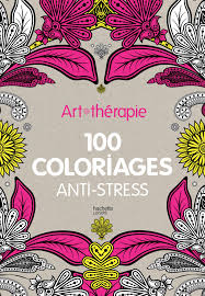 Artthérapie  100 coloriages antistress Amazonfr Collectif Livres