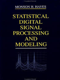 monson h hayes statistical digital signal processing and modeling