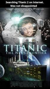 Titanic Funny Memes - titanic 2