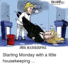 Housekeeper Meme - debate mop mop miss housekeeping starting monday with a little