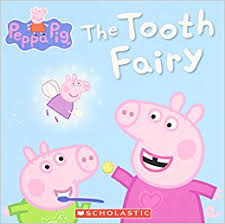 tooth fairy peppa pig scholastic 9780545468060 amazon
