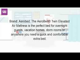 Aerobed Premier Comfort Zone Raised What Is An Aero Bed Youtube