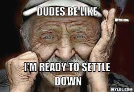 Dudes Be Like Meme - old dudes be like memes dudes best of the funny meme