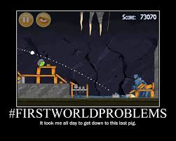 1st World Problems Meme - image 205795 first world problems know your meme