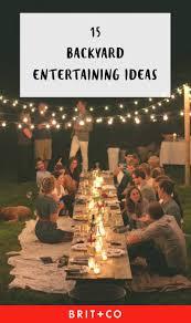 the 15 best backyard entertaining ideas according to pinterest