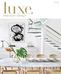 luxe magazine november 2015 miami by sandow media llc issuu