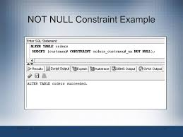 alter table not null oracle 11g sql chapter 4 constraints ppt video online download