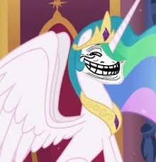 Princess Celestia Meme - princess celestia meme so funny lol d my little pony pinterest
