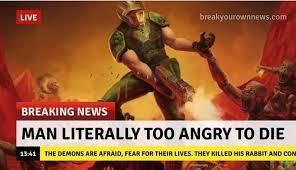 Doom Guy Meme - doomguy s too angry to die doom know your meme