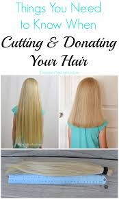 things you need to know when cutting u0026 donating your hair