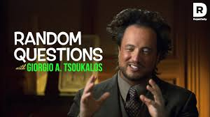 Giorgio A Tsoukalos Meme - random questions with that aliens meme guy youtube