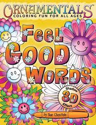 ornamentals feel good words coloring book suziq creations