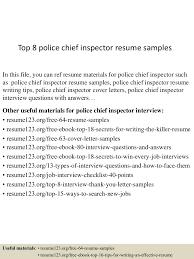 Police Officer Resume Sample Objective Top8policechiefinspectorresumesamples 150730074340 Lva1 App6892 Thumbnail 4 Jpg Cb U003d1438242264
